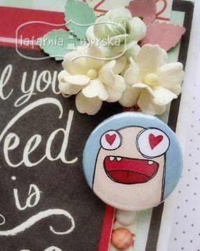 crazy love :-)   http://www.hurt.scrap.com.pl/plakietki-ozdobne-flair-buttons-zakochane-potworki.html