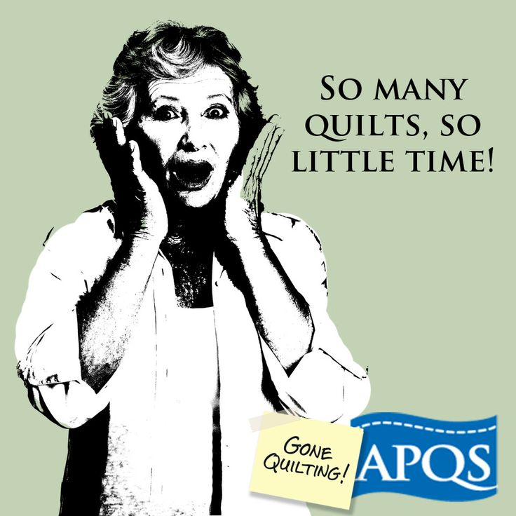 So many quilts, so little time.  www.apqs.com