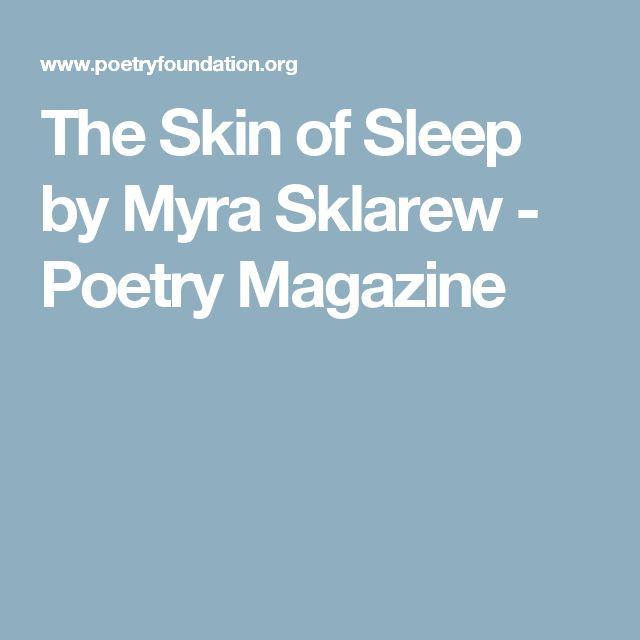 The Skin of Sleep by Myra Sklarew - Poetry Magazine