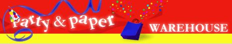 Party and Paper Warehouse  - Party Supplies and Decorations