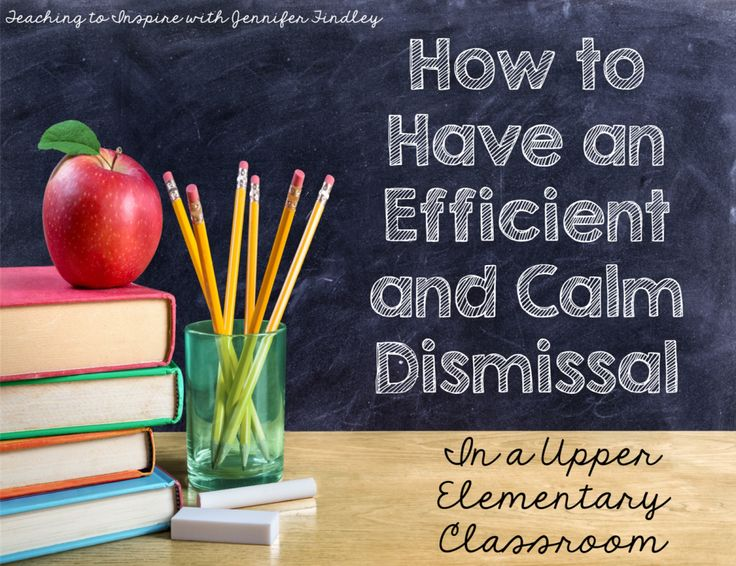 How to have an efficient and calm dismissal!