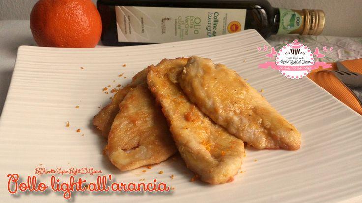 Pollo all'arancia light (277 calorie a porzione) | LeRicetteSuperLightDiGiovi