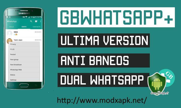 Descargar GBWhatsApp v5.15 APK (EL MEJOR WHATSAPP PLUS) - http://www.modxapk.net/descargar-gbwhatsapp-apk-mejor-whatsapp-plus/