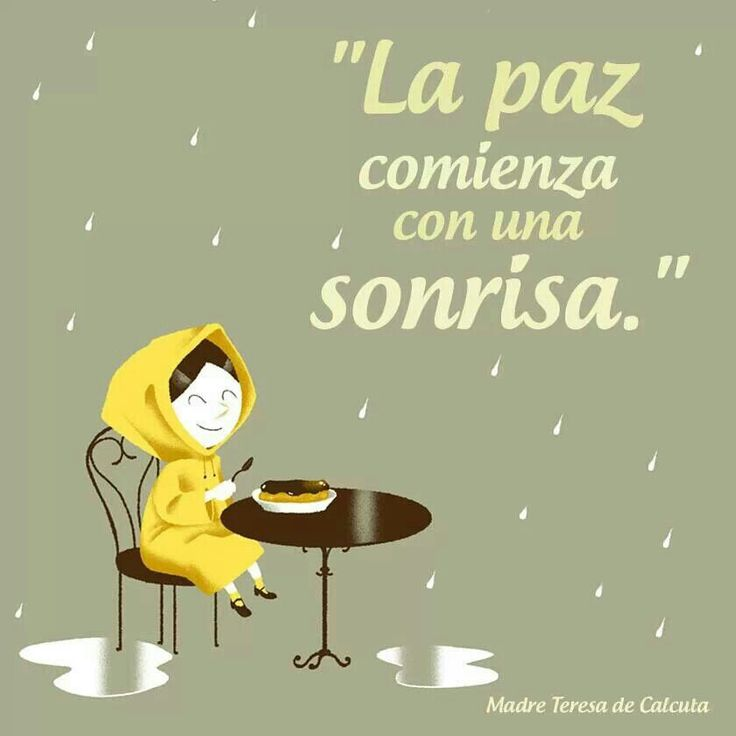 Paz #sonrisa #frases hermosas