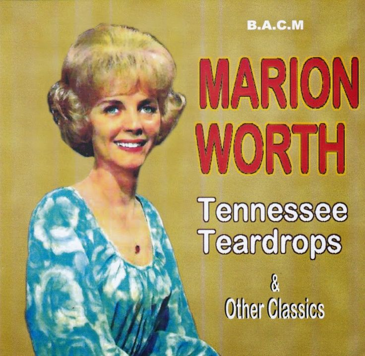 Jud's Record Collection:   Tennessee Teardrops - Marion Worth - 2015