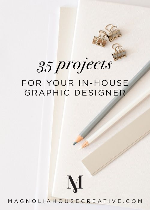 Ideas For Graphic Design Projects find this pin and more on projects to try 35 Projects For Your In House Graphic Designer Magnoliahouse Creative