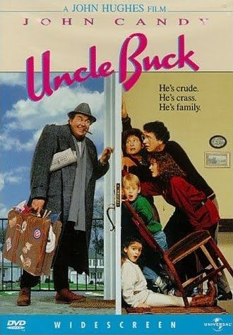 """Uncle Buck"" - Bachelor and all-round slob, Buck (John Candy), babysits his brother's rebellious teenage daughter and her cute younger brother and sister."
