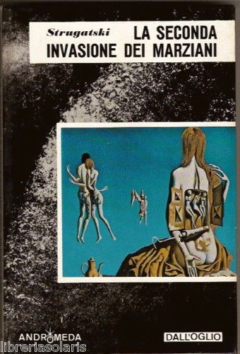 Strugatski SECONDA INVASIONE DEI MARZIANI Andromeda '74