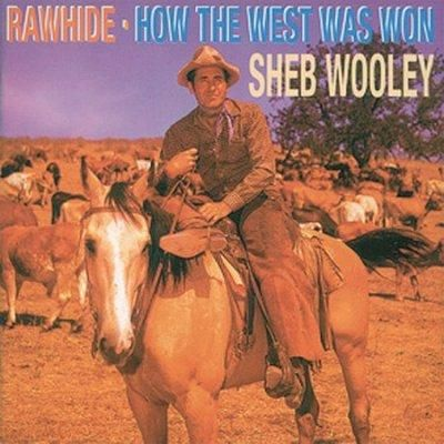 Sheb Wooley - Rawhide/How The West Was Won