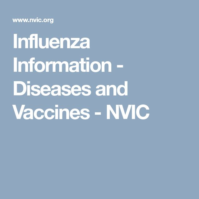 Influenza Information - Diseases and Vaccines - NVIC
