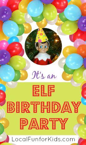 Elf on the Shelf Birthday Party with Printables & more!  #elfontheshelf #birthday #kids