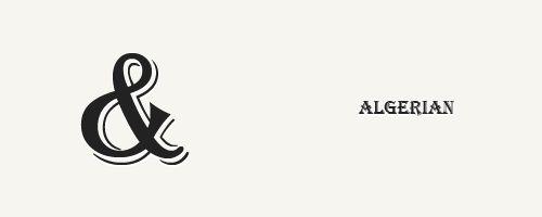 Algerian - cool ampersand font
