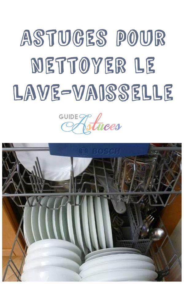 astuces pour nettoyer le lave vaisselle entretien maison. Black Bedroom Furniture Sets. Home Design Ideas