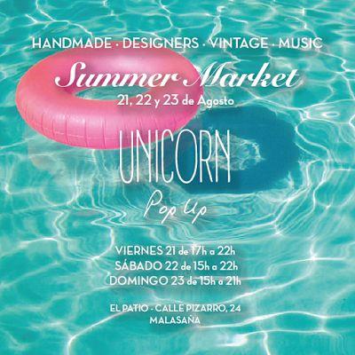 Retales de Madrid: Del 21 al 23 de agosto es Unicorn Pop Up Summer Ed...
