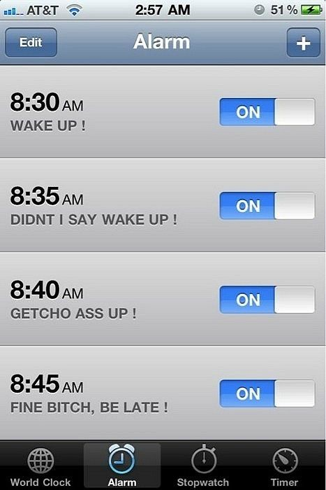 This is exactly what my morning alarms look like ha: Giggle, So Me, Alarm Clock, Roommate