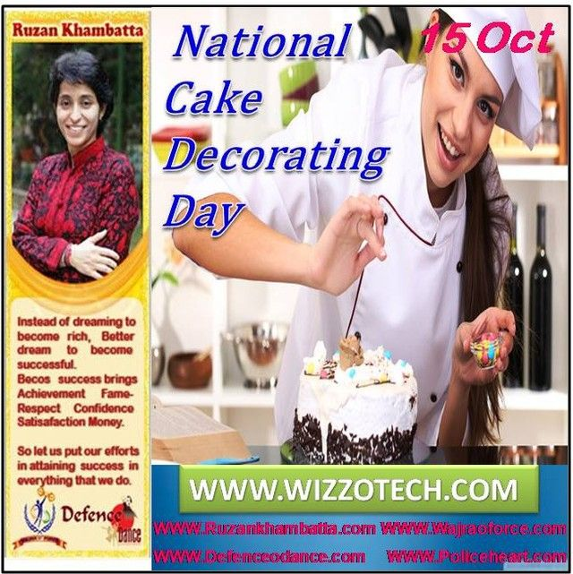 NATIONAL CAKE DECORATING DAY National Cake Decorating Day is celebrated annually on October 15.  #RuzanKhambatta #Day #specialcelebration #PoliceHEART1091 #PoliceHEART #Entrepreneur #Celebrate #WorldDay #National #NationalDay #InternationalDay #International #UN #US #SpecialDay #India #NATIONALCAKEDECORATINGDAY