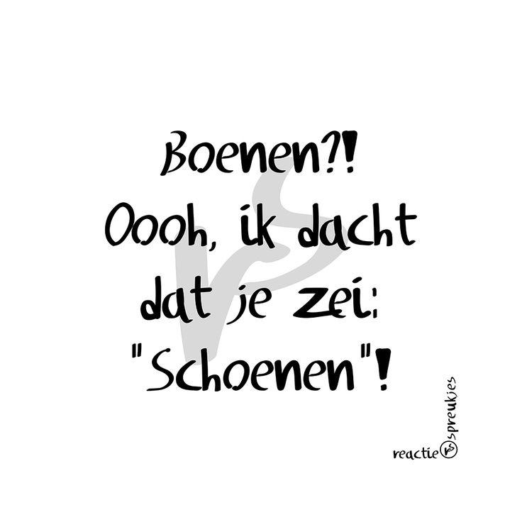 (© Heidi, Reactie Spreukjes) Boenen of schoenen? #humor