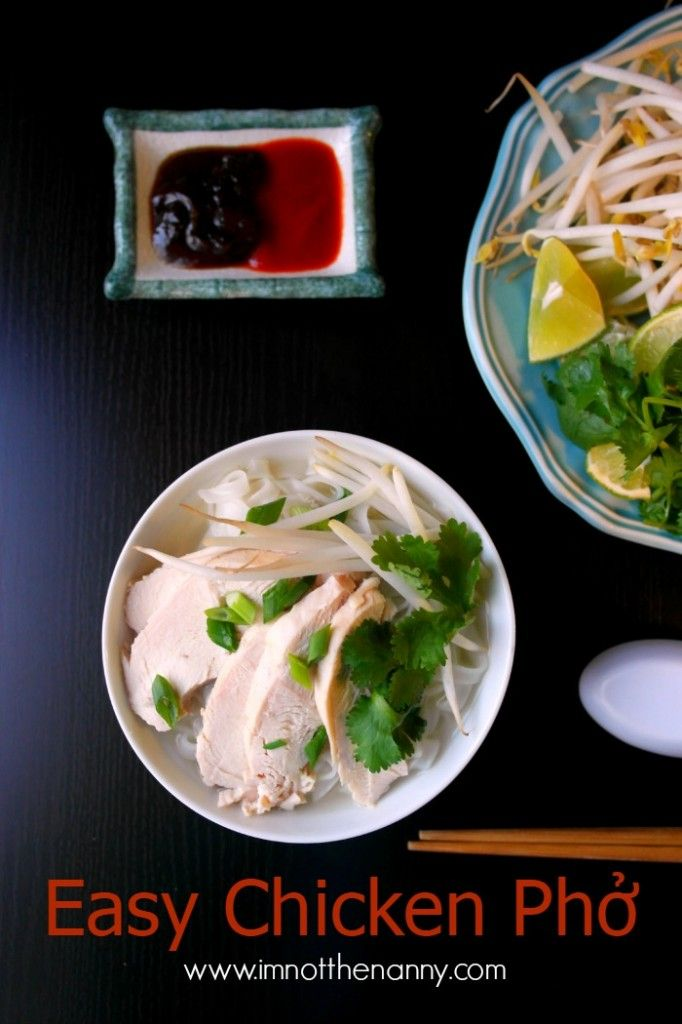 The ultimate Vietnamese comfort dish, this easy Chicken Pho Ga Recipe takes about 30 minutes to make.  via I'm Not the Nanny