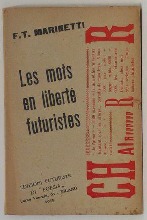 Marinetti - Les mots en liberte futuristes