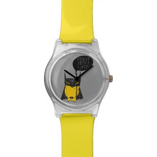 Shut up!!! wristwatches