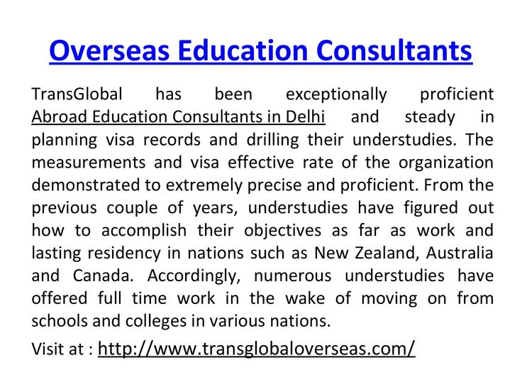 Overseas education consultants  TransGlobal Overseas has shown persevering change to the degree visa beneficial rate and have stunning surveys from the understudy. Master heading, Selection of schools, Trained Counselor, 95% Visa Successful Rate, Affiliation with Government colleges and post flight associations have helped TransGlobal to make from ground level to one of the trusted brand in Overseas Education Consultants in Delhi. Helping understudies to perform their objectives in nations…