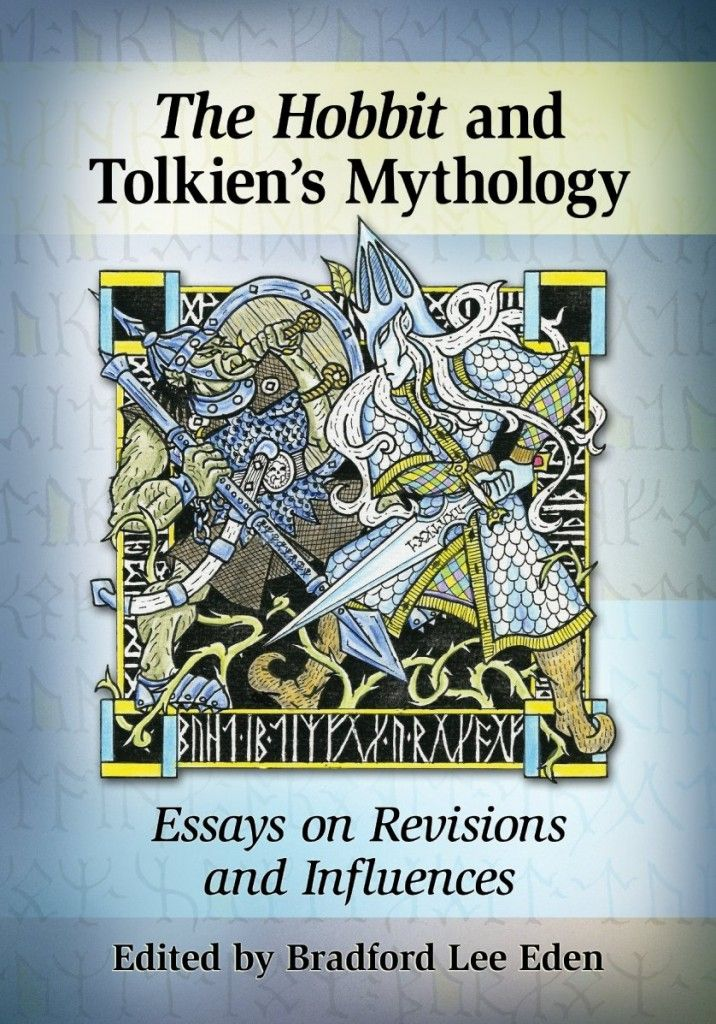 best portadas de libros de y sobre tolkien images on  new tolkien book the hobbit in tolkien s mythology essays on revisions and influences