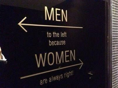 Men to the left, because Women are always right.