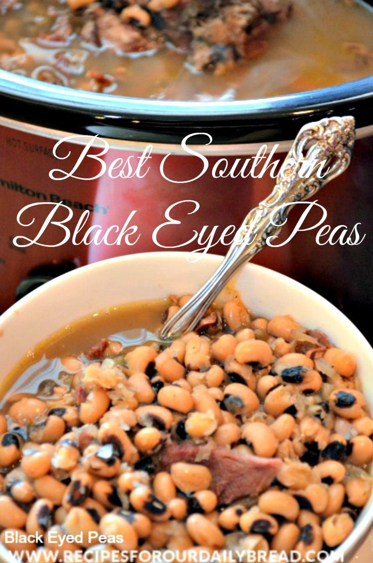 Best Southern Black Eyed Peas.  Eat them on New Years Eve for good luck in the year to come