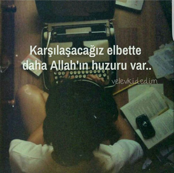 Daha Allah in huzuru var!!!