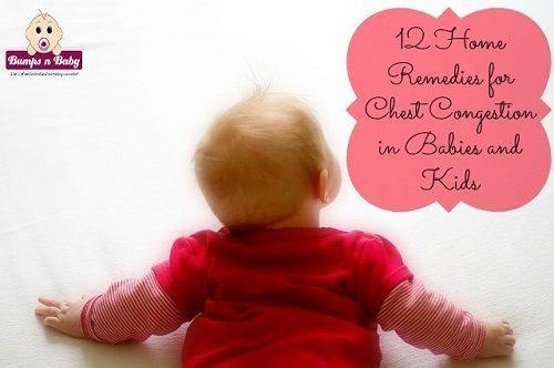 Chest congestion in babies is a difficult phase for both parent and baby. Read the 12 home remedies for chest congestion in babies and kids which are safe