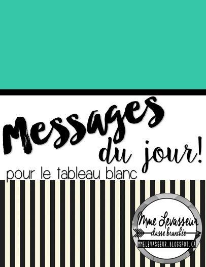 70 messages du jour rédigés et prêts à utiliser dans votre classe. mmelevasseur.blogspot.ca
