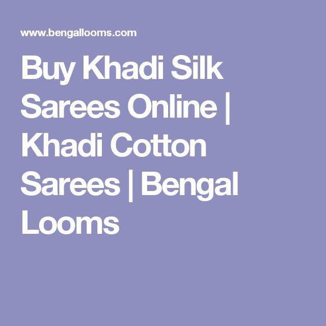 Buy Khadi Silk Sarees Online | Khadi Cotton Sarees | Bengal Looms