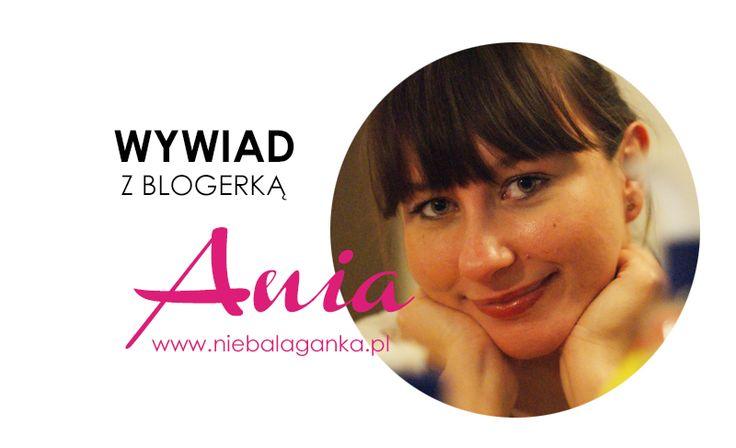 Wywiad z blogerką: Ania z bloga Niebałaganka. Wywiad ten przeprowadziłam jeszcze za nim Ania stała się TĄ słynną polską blogerką od porządku i organizacji. Wiedziałam, że ma potencjal!