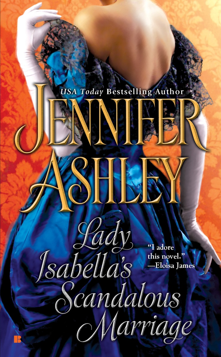 Lady Isabella's Scandalous Marriage By Jennifer Ashley Book 2 Of Mackenzies
