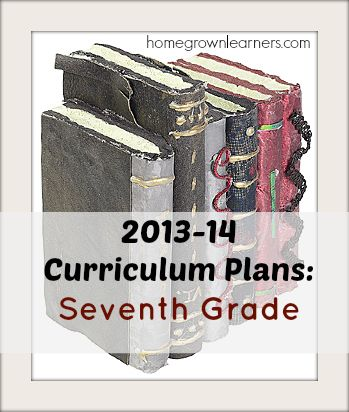 Curriculum Plans for Seventh Grade - Home - Homegrown Learners