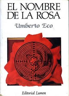 El nombre de la Rosa...El libro escrito por Umberto Eco y que se transformo en uno de mis libros de cabecera