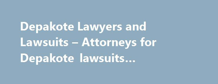 Depakote Lawyers and Lawsuits – Attorneys for Depakote lawsuits #depakote #lawyers http://papua-new-guinea.nef2.com/depakote-lawyers-and-lawsuits-attorneys-for-depakote-lawsuits-depakote-lawyers/  # What is the Depakote Class Action Suite Depakote. Lawsuits. Litigation Lawyers. Semisodium valproate (a compound of sodium valproate and valproic acid ) is a medicine used in the drug Depakote to treat migraines, seizure disorders and manic episodes associated with bipolar disorder. Depakote, the…