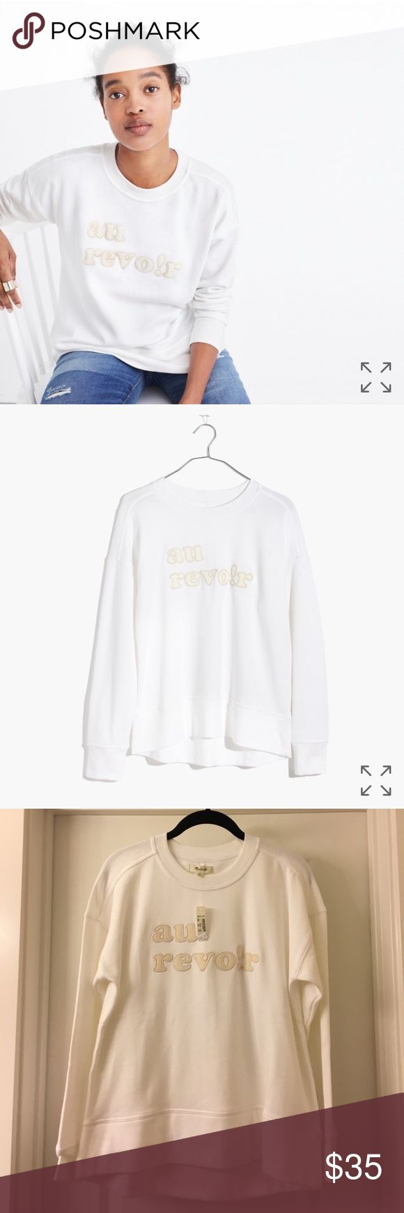 """Madewell sweatshirt Au Revoir means """"good-bye"""" in French, but we'll be saying """"hi"""" to this cozy-cool sweatshirt all season long. Textural terry letters give it a vintage feel.  Relaxed fit. Cotton. Machine wash. Import. Madewell Tops Sweatshirts & Hoodies"""