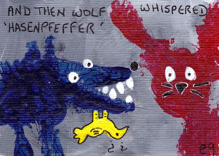 and then wolf whispered hasenpfeffer e9Art ACEO Rabbit Original One-of-a-Kind Outsider Art Brut Painting Folk Naive Primitive Dark Humor Cooking Culinary