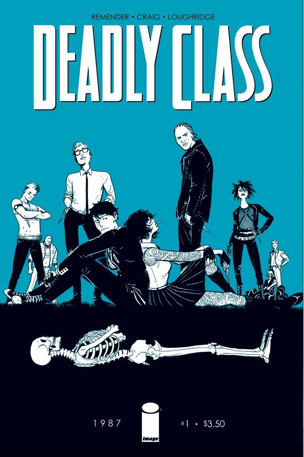 Deadly Class - Rick Remender & Wes Craig