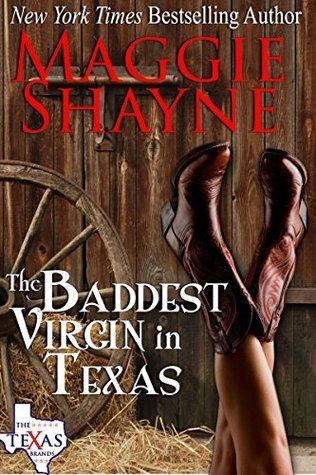 The Baddest Virgin in Texas by Maggie Shayne