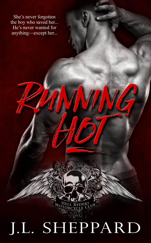 Running Hot (Hell Ryders MC #2) by J.L. Sheppard