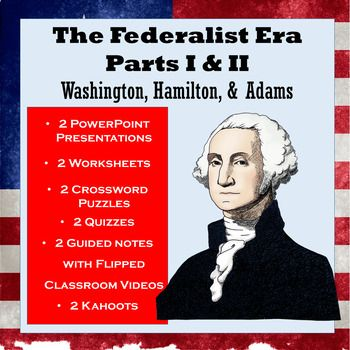 The Federalist Era: Washington, Hamilton, Jefferson & Adams  Foreign & Domestic Challenges, the Rise of Partisanship, and the Legacy of the EraPart I of this This lesson teaches students about the influences of George Washingtons presidency and Alexander Hamiltons economic policies on the formation of the new nation.