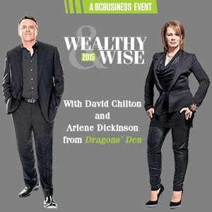 On May 19th, 2015, hear David Chilton and Arlene Dickinson from Dragons' Den live at The Orpheum as they share their wisdom and success stories.
