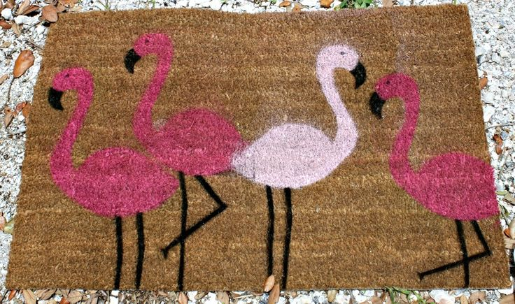 do it yourself pink flamingo doormat. Except I'd do 3 blue flamingos and one pink one. . since I'm the only girl..