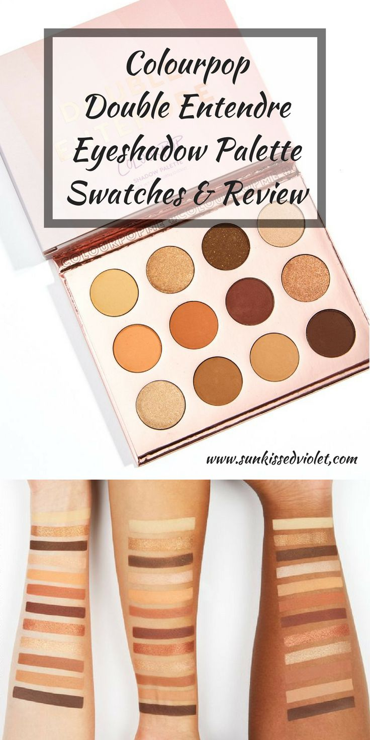 Colourpop Double Entendre Eyeshadow Palette Swatch & Review - Best Affordable Dupe for Tartelette Toasted Eyeshadow Palette? #COLOURPOP #COSMETICS #EYESHADOW #DRUGSTOREMAKEUP