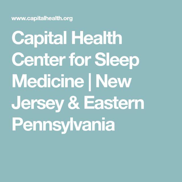 Capital Health Center for Sleep Medicine | New Jersey & Eastern Pennsylvania
