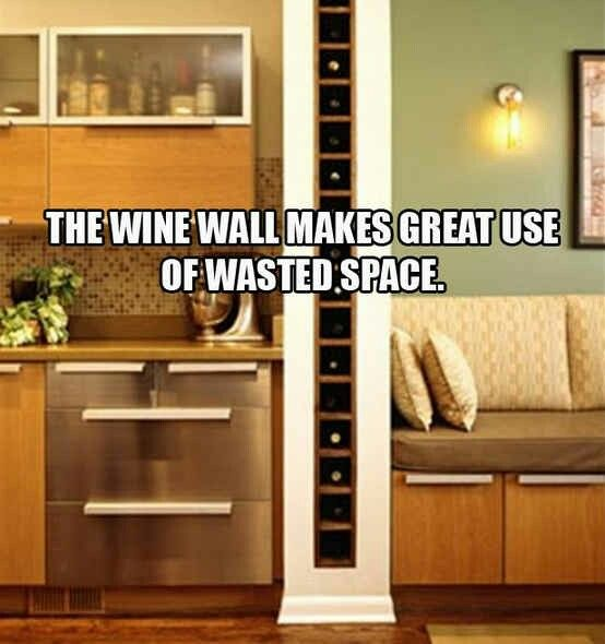 Have a dividing wall that isn't load bearing. Build a Wine Rack into the space.