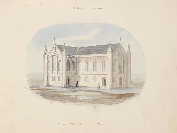 Sydney Nov 1842 - Roman Catholic Cathedral. St. Mary's