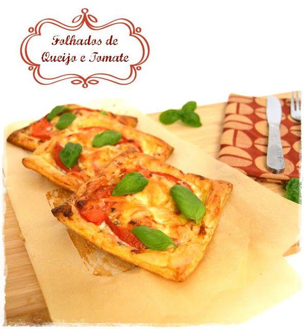 Sweet Gula: Folhados de Queijo e Tomate